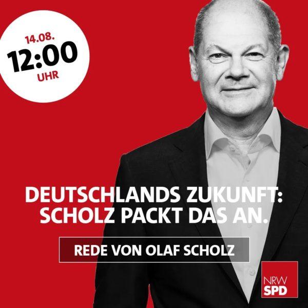 Wahlkampfauftakt mit Olaf Scholz am 14. August 2021 in Bochum: Deutschlands Zukunft: Scholz packt das an - Rede von Olaf Scholz um 12:00 Uhr